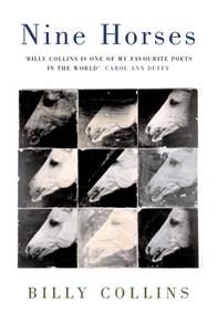 Billy Collins: Nine Horses
