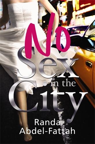 Randa Abdel-Fattah: No Sex in the City