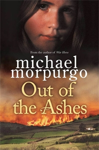 Michael Morpurgo: Out of the Ashes