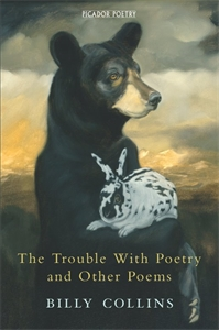 Billy Collins: The Trouble with Poetry