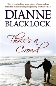 Dianne Blacklock - Three's a Crowd