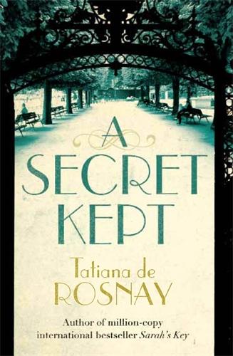 Tatiana De Rosnay: A Secret Kept