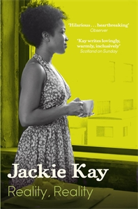 Jackie Kay: Reality, Reality