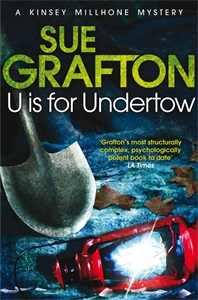 Sue Grafton: U is for Undertow: A Kinsey Millhone Novel 21