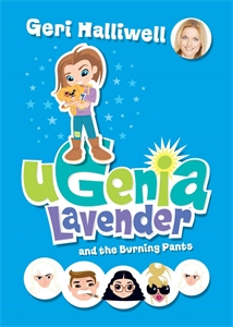 Ugenia Lavender and the Burning Pants: Book 3