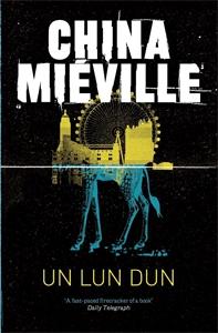 China Mieville: Un Lun Dun