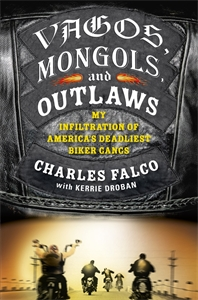 Vagos, Mongols and Outlaws