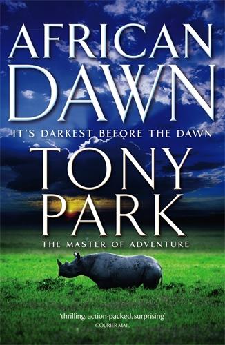 Tony Park: African Dawn