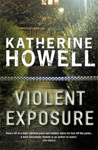 Katherine Howell: Violent Exposure: An Ella Marconi Novel 4