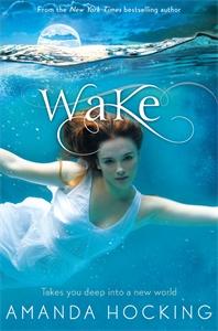Amanda Hocking: Wake: Watersong 1