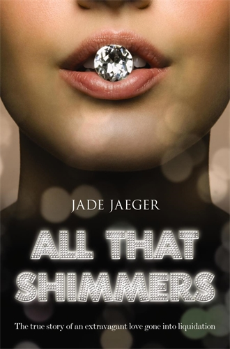 Jade Jaeger: All That Shimmers