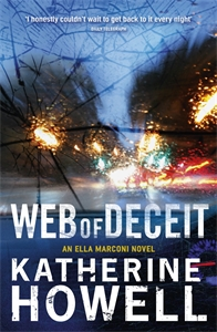 Katherine Howell: Web of Deceit: An Ella Marconi Novel 6