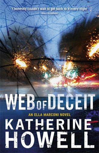 Katherine Howell: Web of Deceit: An Ella Marconi Novel 6