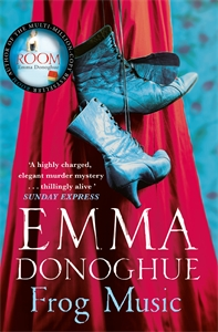 Emma Donoghue: Frog Music