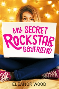 Eleanor Wood: My Secret Rockstar Boyfriend