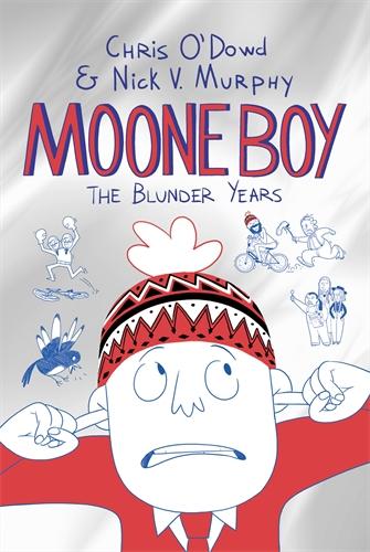 Chris O'Dowd: The Blunder Years: Moone Boy 1