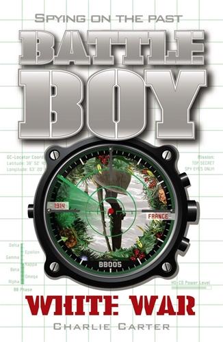 Charlie Carter: White War: Battle Boy 9