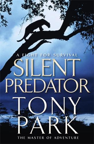 Tony Park: Silent Predator