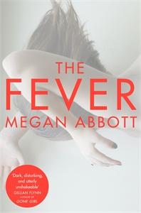 Megan Abbott: The Fever