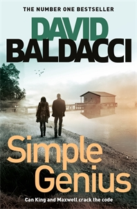 David Baldacci: Simple Genius: King and Maxwell Book 3