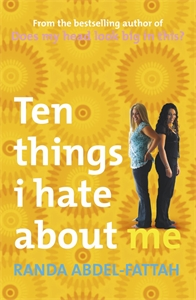 Randa Abdel-Fattah: Ten Things I Hate About Me