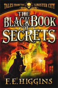 The Black Book of Secrets: Tales From the Sinister City 1