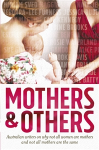 Liane Moriarty - Mothers and Others