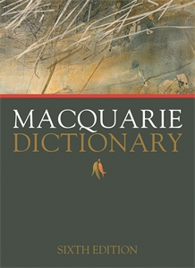 Macquarie Dictionary Sixth Edition: International Edition