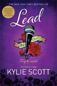 Kylie Scott: Lead: Stage Dive 3