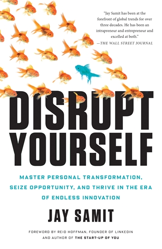 Jay Samit: Disrupt Yourself