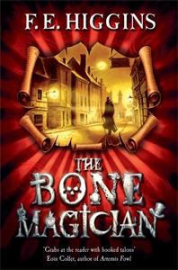 The Bone Magician: Tales From the Sinister City 2