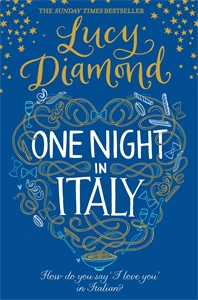 Lucy Diamond: One Night in Italy