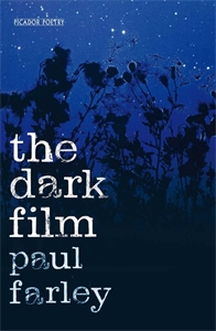 Paul Farley: The Dark Film