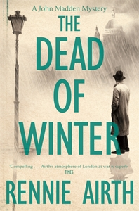 The Dead of Winter: A John Madden Novel 3