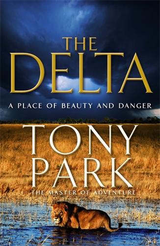Tony Park: The Delta