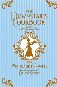 Margaret Powell: The Downstairs Cookbook