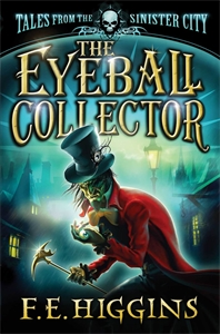 The Eyeball Collector: Tales From the Sinister City 3