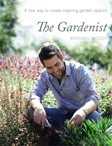 Michael McCoy: The Gardenist