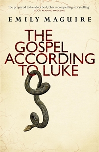 Emily Maguire: The Gospel According to Luke