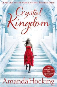 Amanda Hocking: Crystal Kingdom: Kanin Chronicles 3
