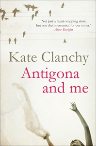 Kate Clanchy: Antigona and Me