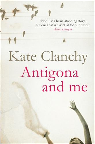 Kate Clanchy: Antigona and Me