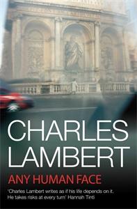 Charles Lambert: Any Human Face