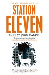 Emily St John Mandel: Station Eleven