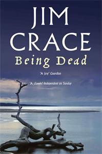 Jim Crace: Being Dead