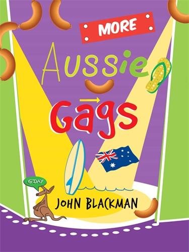 John Blackman: More Aussie Gags