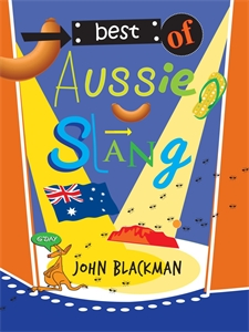 John Blackman: Best of Aussie Slang