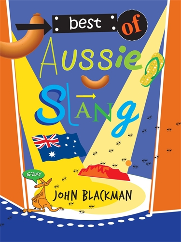 Best Of Aussie Slang Pan Macmillan Au border=