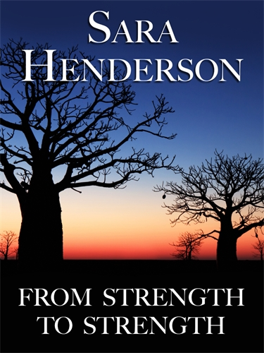 Sara Henderson: From Strength to Strength