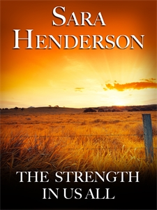 Sara Henderson: The Strength In Us All